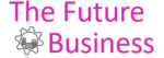 The Future Business
